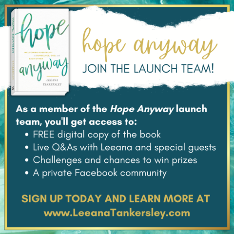 Hope Anyway Launch Team is HERE!